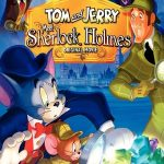 Tom and Jerry Meet Sherlock Holmes (2010)