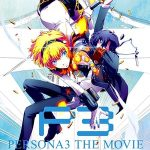 Persona 3 the Movie: #2 Midsummer Knight's Dream (2014)