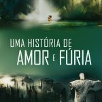 Uma Historia de Amor e Furia (2013)