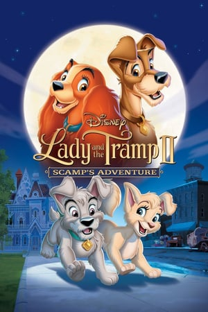 Lady and the Tramp 2: Scamp's Adventure (2001)