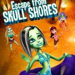 Monster High: Escape from Skull Shores (2012)