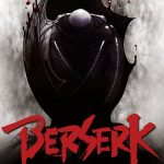 Berserk: The Golden Age Arc 3 – The Advent (2013)