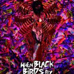 When Black Birds Fly (2016)