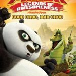 Kung Fu Panda: Legends of Awesomeness (Good Croc, Bad Croc) (2011)