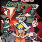 Naruto the Movie 3: Guardians of the Crescent Moon Kingdom (2006)