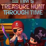 The Boss Baby and Tim's Treasure Hunt Through Time (2017)