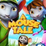 A Mouse Tale (2015)