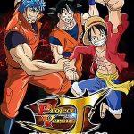 Dream 9 Toriko & One Piece & Dragon Ball Z Super Collaboration Special!! (2013)